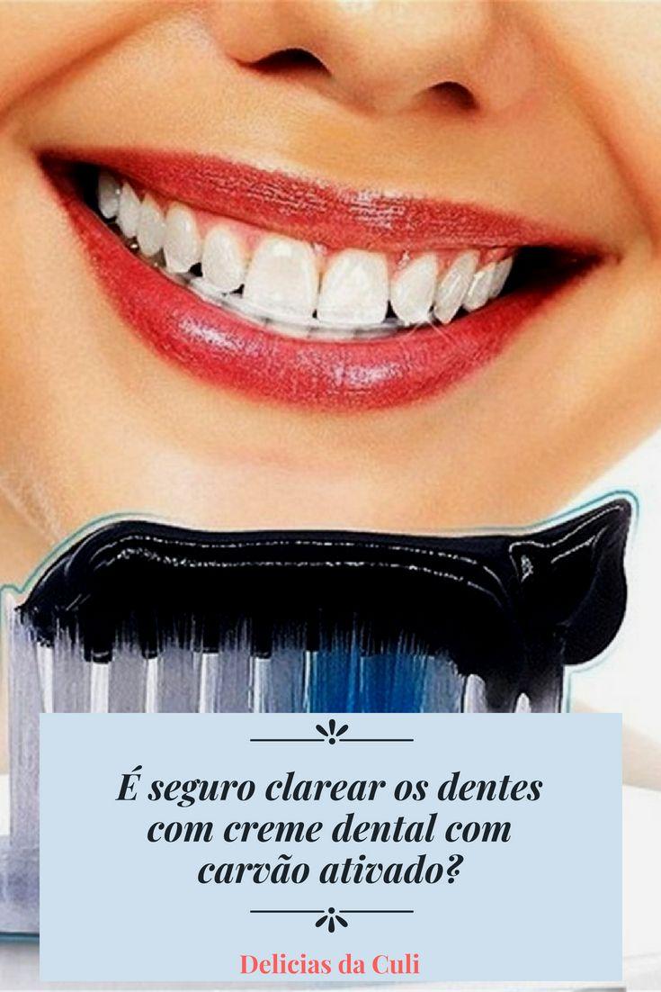 Saiba Se E Seguro Clarear Os Dentes Com Creme Dental Com Carvao