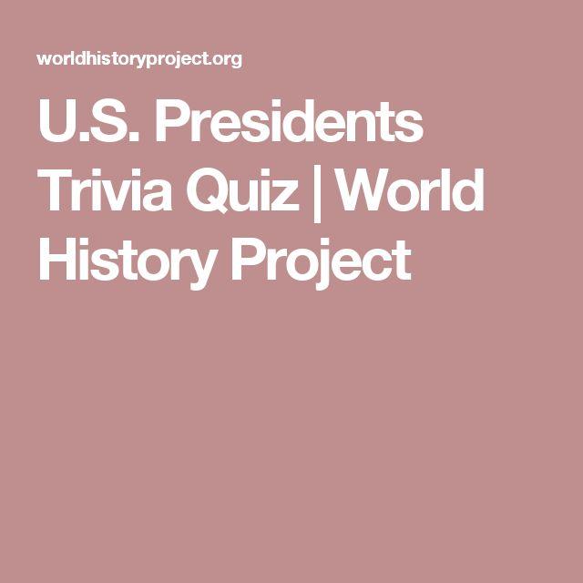 U.S. Presidents Trivia Quiz | World History Project