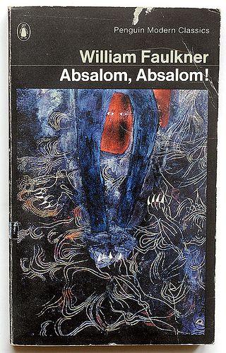 William Faulkner : Absalom, Absalom!