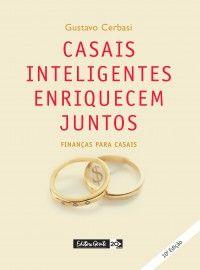 Casais Inteligentes Enriquecem Juntos, lição de casa obrigatória, leia!!!!!