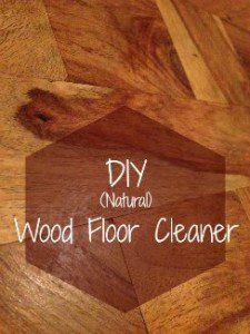DIY natural wood floor cleaner