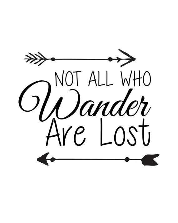 not all who wander are lost - 570×713
