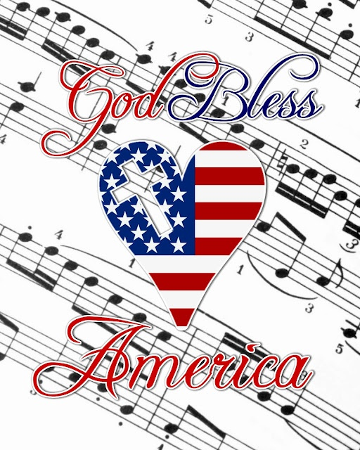 God Bless America, land that I LOVE - stand beside her & guide her through the night with a light from above....