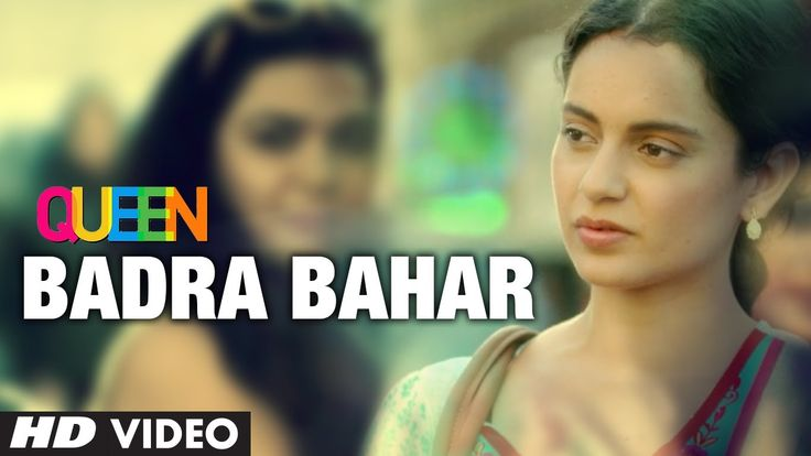 Kangana Ranaut Badra Bahaar Queen Video Song | Amit Trivedi