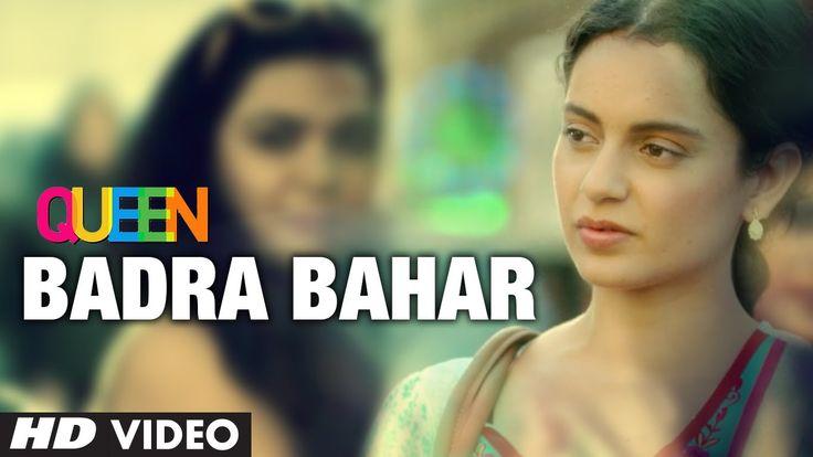 Kangana Ranaut Badra Bahaar Queen Video Song | Amit Trivedi