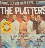 "The Platters -- ""Smoke Gets In Your Eyes"""