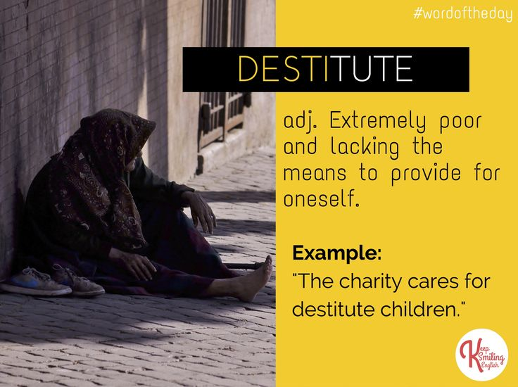 Word of the day: destitute