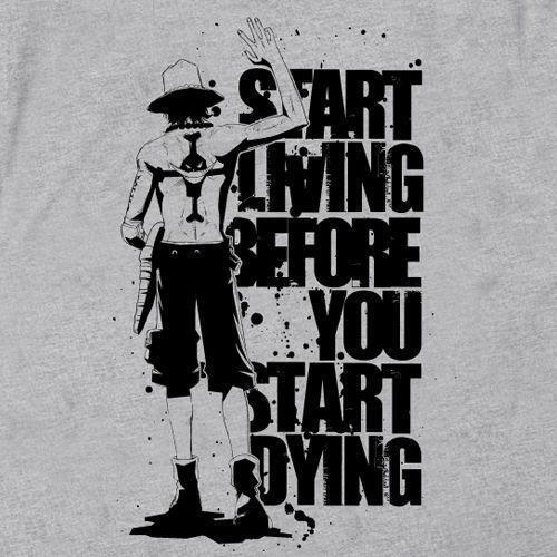 Start Living Before You Start Dying Ace One Piece Manga Anime