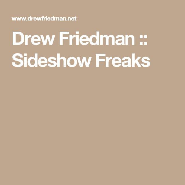 Drew Friedman :: Sideshow Freaks