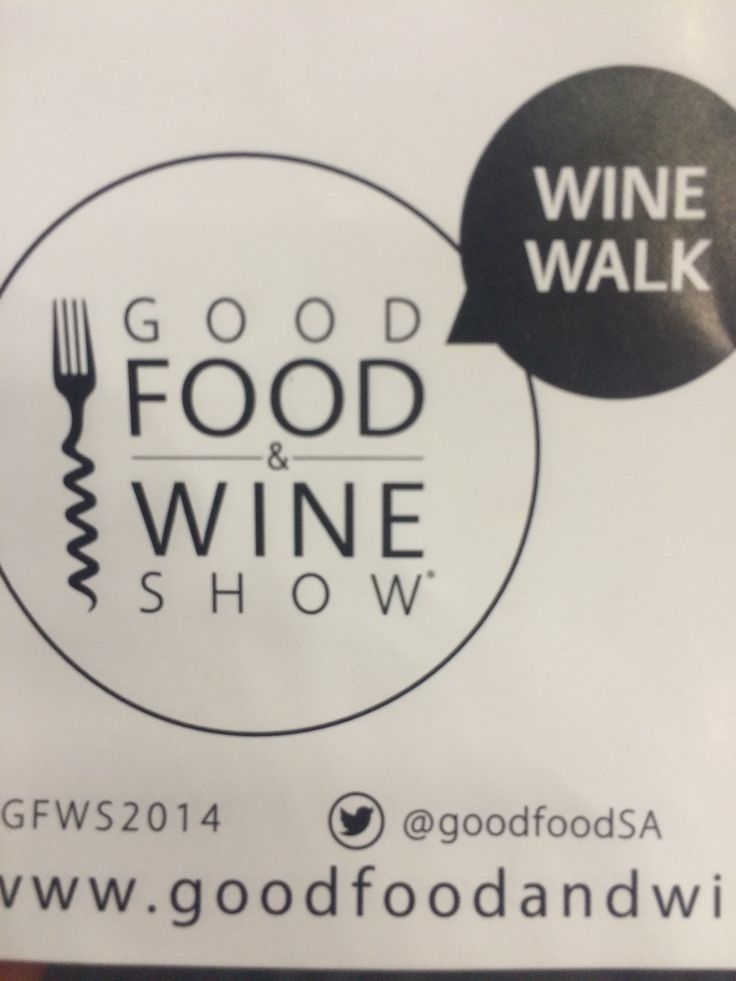 Good food & Wine Show. Next year it will be from the 21st - 24th May 2015. Make sure you diarise the date.