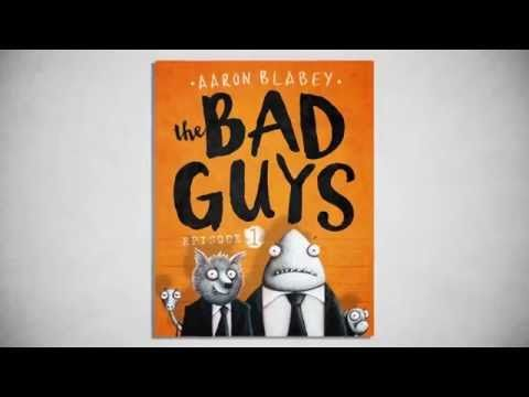 The Bad Guys: Episode One by Aaron Blabey - YouTube