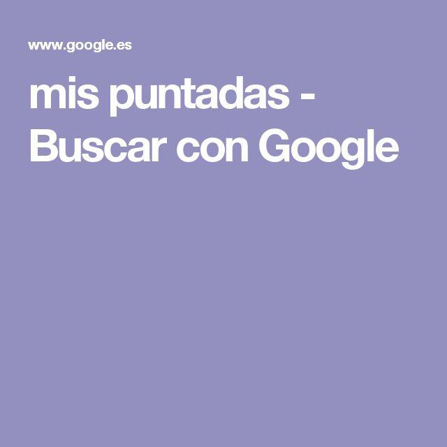 mis puntadas - Buscar con Google