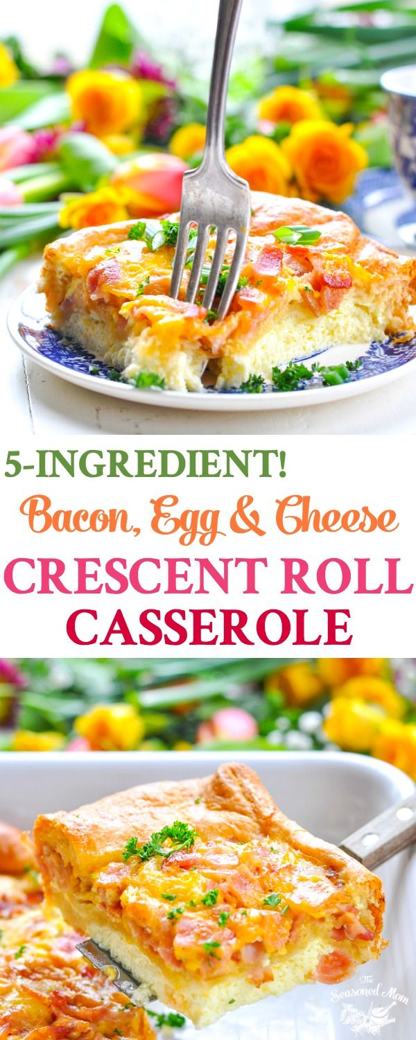 Long vertical image of brunch casserole with 5 ingredients using crescent rolls, bacon, egg and cheese.