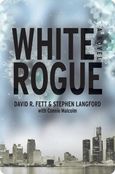 White Rogue by Dr. David Fett, Stephen Langford & Connie Malcolm joins us at the PUYB Virtual Book Club!  http://puybvirtualbookclub.blogspot.com/2013/10/white-rogue-by-dr-david-r-fett-stephen.html
