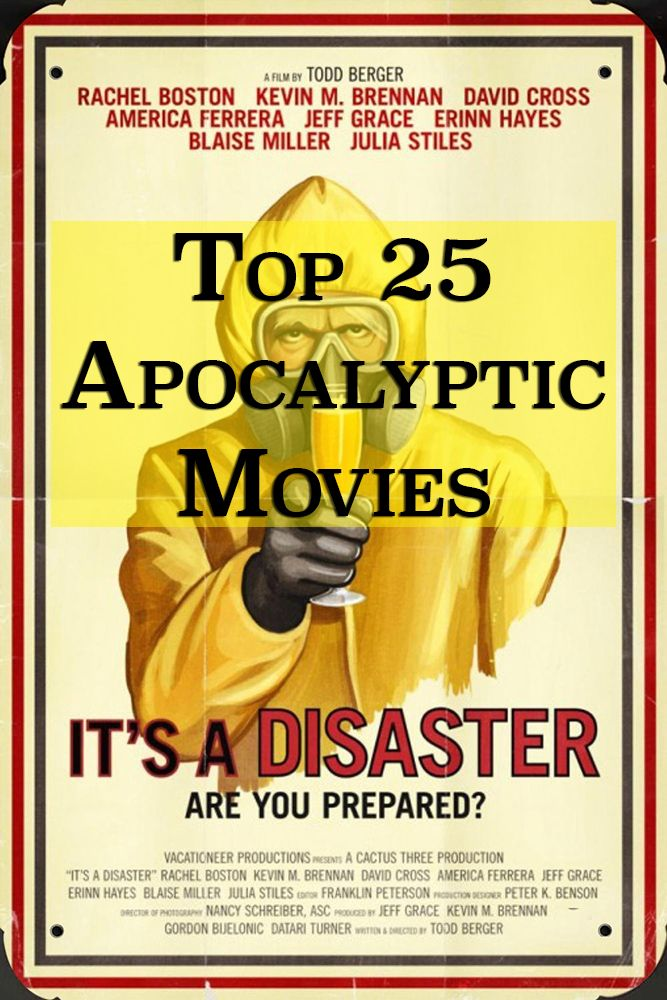 The Top 25 Apocalyptic Movies - See them all! How many have you seen?