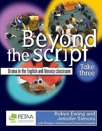 Beyond the Script Take 3: Drama in the English and literacy