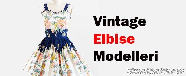 Vintage Elbise Modelleri 2015 - http://www.bizkadinlaricin.com/vintage-elbise-modelleri-2015.html  Vintage giysilerin diğer adı dönem kıyafetleridir. Vintage elbise 2015 modası resim galerimizde nostaljik giysi sevenlere fikir verebilecek birbirinden şık elbiselere yer verdik. 20'ler, 60'lar 70'ler siz kendinizi hangi döneme ait hissediyorsunuz? her 10 yıl bir yeni bir moda akımı gelir ve geçmiş geçmişte kalır. Vintage ise modası hiç geç