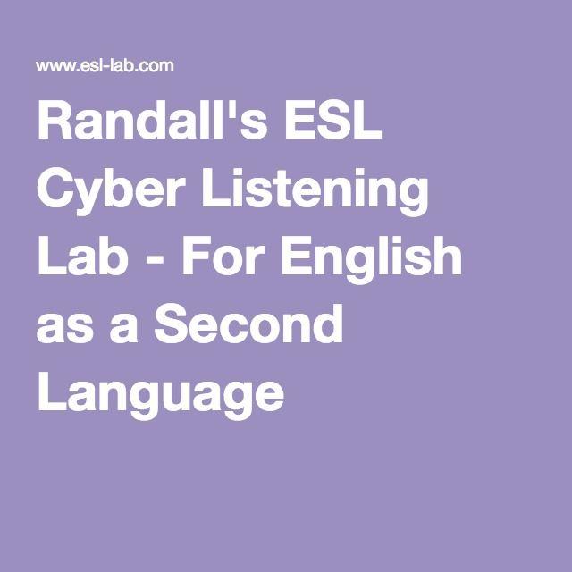 Randalls ESL Cyber Listening Lab  For English Students