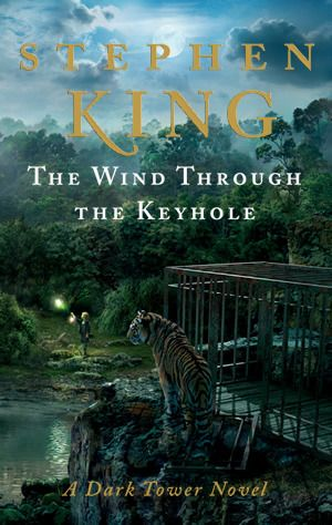 Goodreads Readers Choice Fantasy: The Wind Through the Keyhole (The Dark Tower, #4.5)