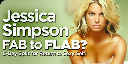 Bodybuilding.com - Jessica Simpson - Fab To Flab? 5-Day Split For Return To Sexy Self! (awesome advice on strength training and cardio days)