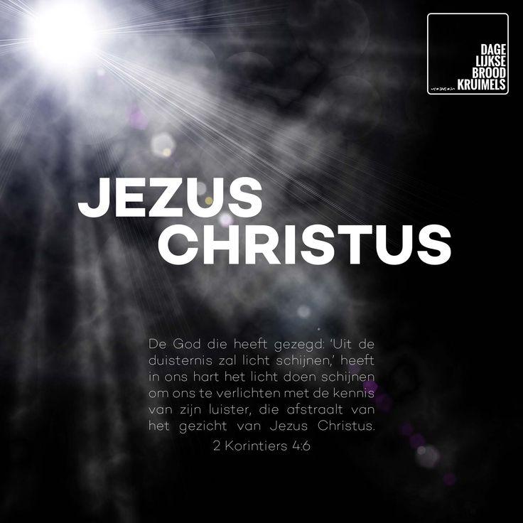 De God die heeft gezegd: 'Uit de duisternis zal licht schijnen,' heeft in ons hart het licht doen schijnen om ons te verlichten met de kennis van zijn luister, die afstraalt van het gezicht van Jezus Christus. 2 Korintiërs 4:6  #Duisternis, #Hart  http://www.dagelijksebroodkruimels.nl/2-korintiers-4-6/