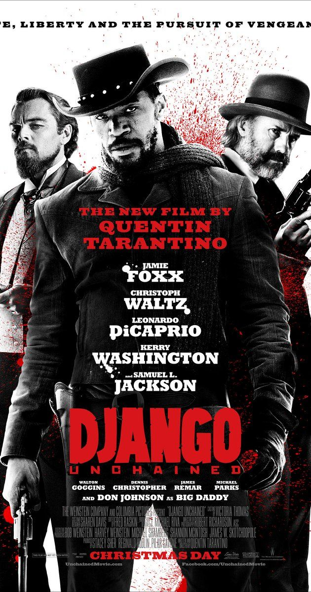 """Django Unchained (2012) (d. Quentin Tarantino; c. Jamie Foxx, Christoph Waltz, Leonardo DiCaprio, Kerry Washington) (""""With the help of a German bounty hunter, a freed slave sets out to rescue his wife from a brutal Mississippi plantation owner."""")"""