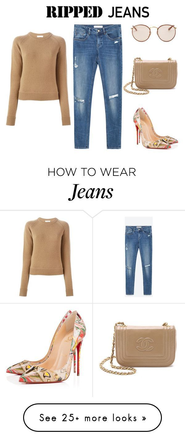"""ripped jeans"" by diana-kulieva on Polyvore featuring Zara, Christian Louboutin, Chloé and Ray-Ban"