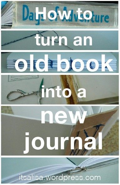 Turn an Old Book into a New Journal and have it actually look like the book! No more spiral spines? that'great! #DIY #tutorial #gift