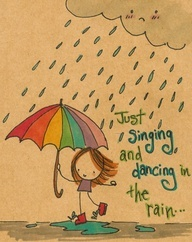 Just singing and dancing in the rain #quote