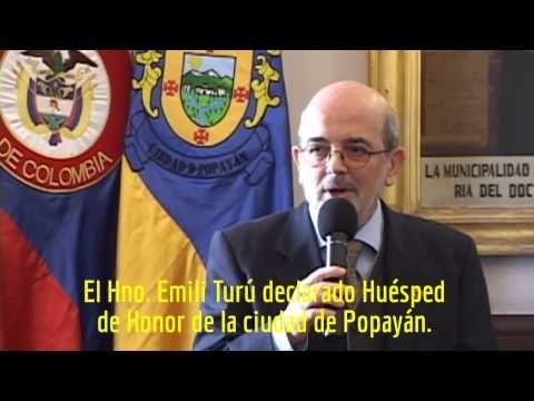 Colombia - 125 años de Presencia Marista - Hermano Emili Turú, declarado Huésped de Honor de Popayán.