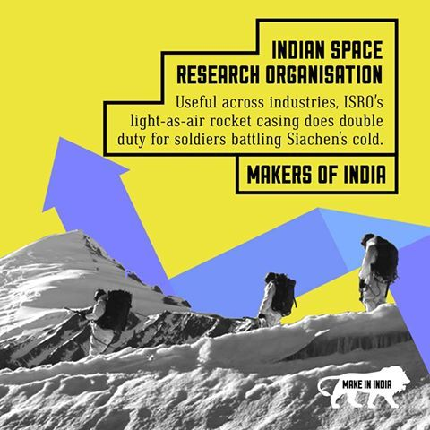 #MakersOfIndia: The world's lightest material from ISRO - Indian Space Research Organisation goes to work in Siachen.