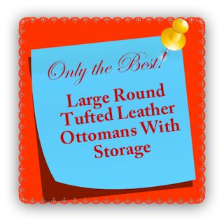 Large Round Tufted Leather Ottomans With Storage ~Stylish Interiors