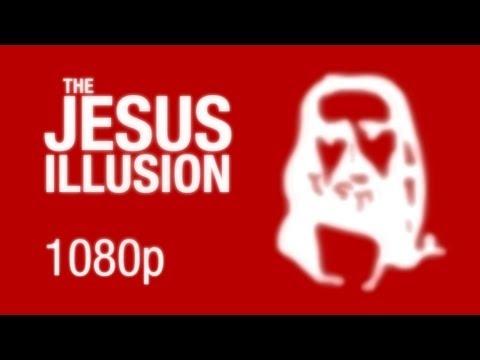 The new Jesus Illusion (Full HD) - YouTube
