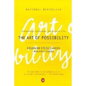 The Art of Possibility Rosamund Stone; Zander, Benjamin Zander