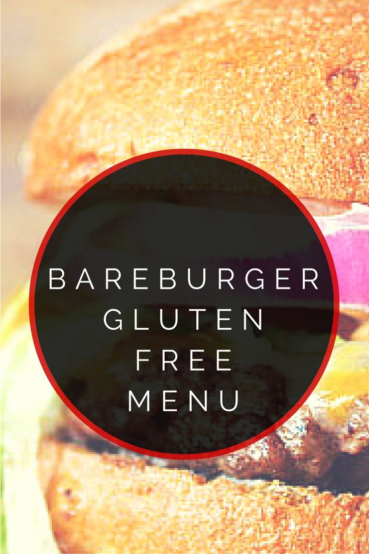 Bareburger Gluten Free Menu #glutenfree #burger