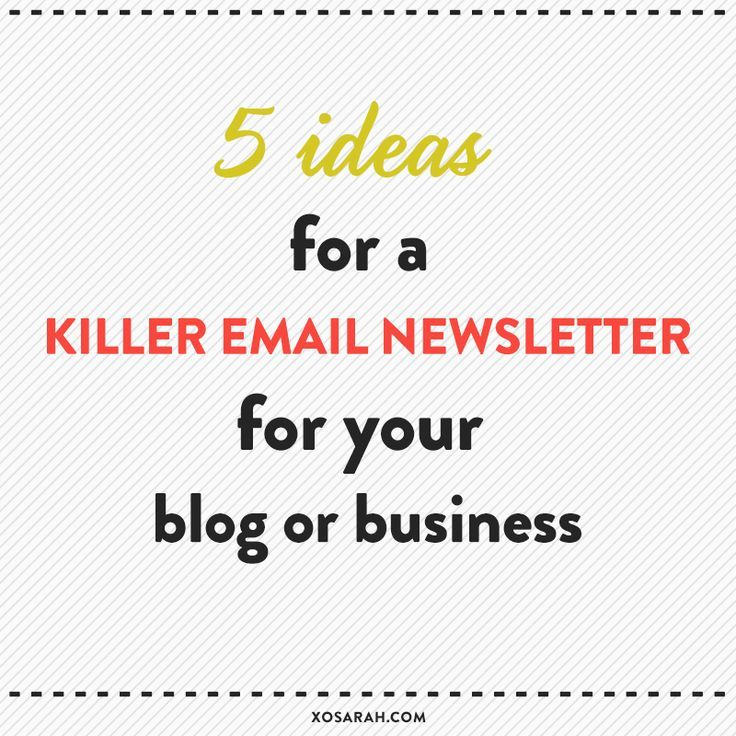 5 ideas for a killer email newsletter for your blog or business business tips #succeed #business