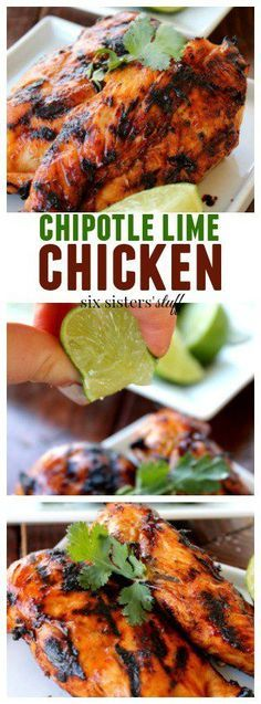 Chipotle Lime Chicken on http://SixSistersStuff.com   This Chipotle Lime Chicken is so easy to make, and you probably already have most all the ingredients. Such a healthy meal, with hardly any preparation. So fire up that grill and try this chicken that will change your life.