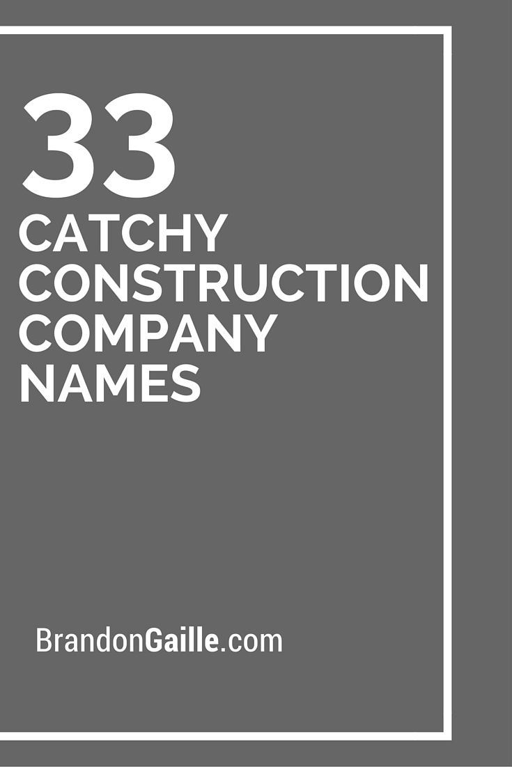 33 Catchy Construction Company Names