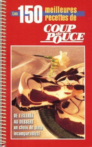 De l'entrée au dessert, un choix de plats incomparables - l'éditeur, 1994.