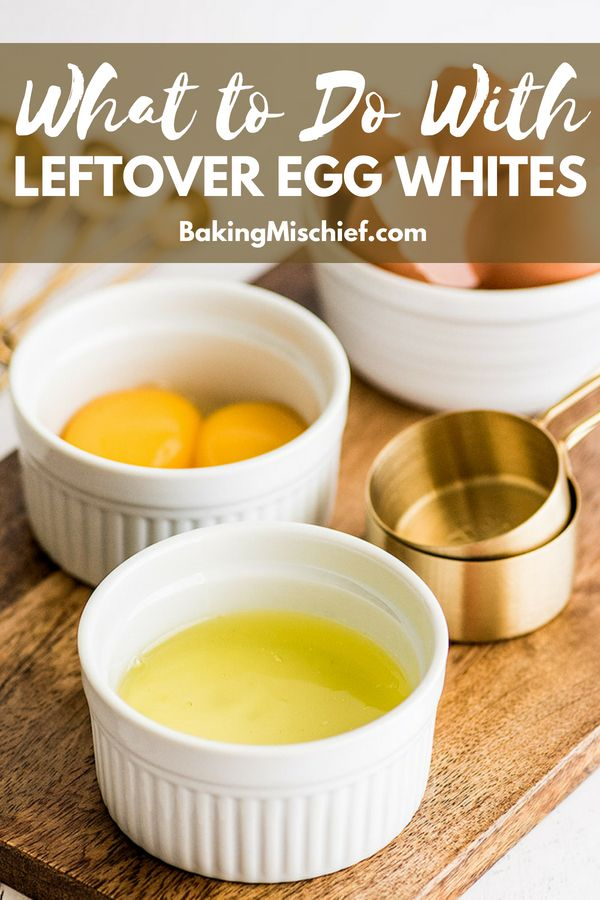 Egg White Recipes What To Do With Leftover Egg Whites Baking Mischief Egg White Recipes Dessert Recipes Using Egg Leftover Egg Yolks