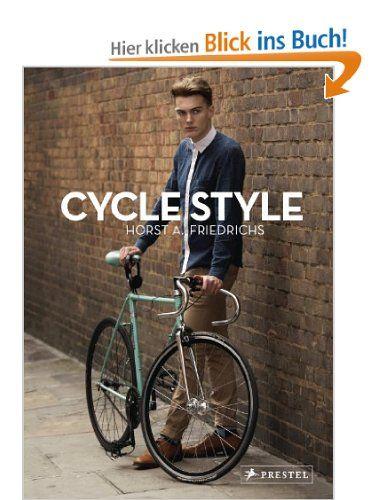 Cycle Style: Amazon.de: Horst A. Friedrichs: Englische Bücher