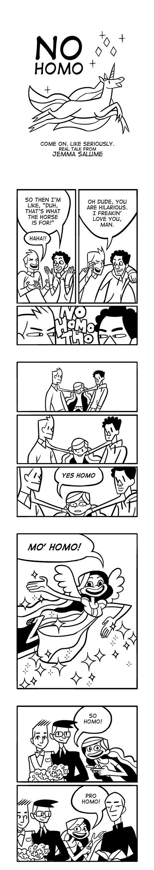 "The best way to handle the stupid phrase ""No Homo."" #LGBT #Pride #Humor"