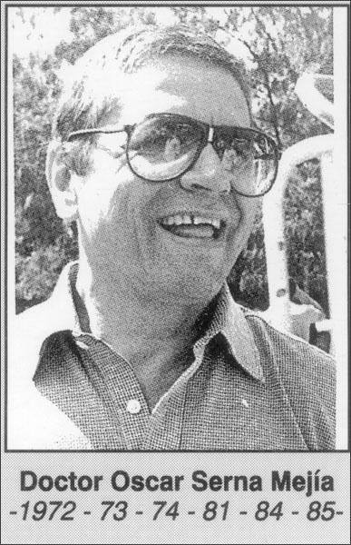 Doctor Oscar Serna Mejía 1972- 1973- 1974-1981-1984-1985