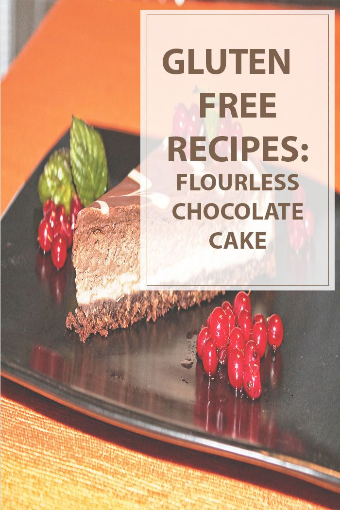 Flourless Chocolate Cake Gluten Free  This is a fantastic flourless chocolate…