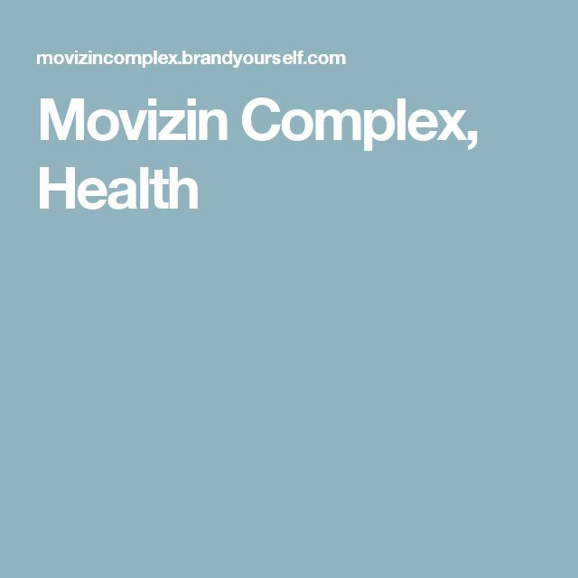 Movizin Complex, Health
