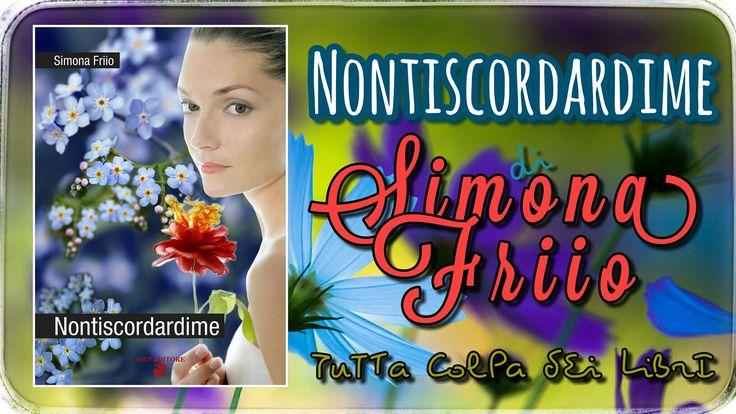 """Segnalazione Made in Italy —> """"Nontiscordardime"""" di Simona Friio"""