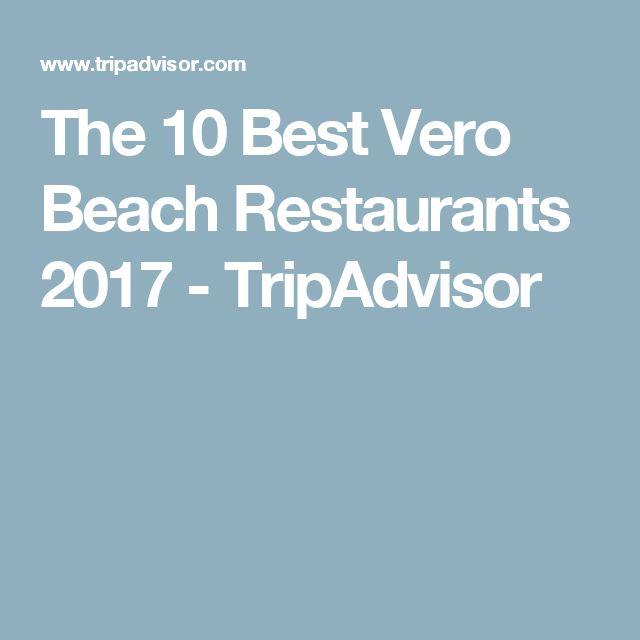 The 10 Best Vero Beach Restaurants 2017 - TripAdvisor
