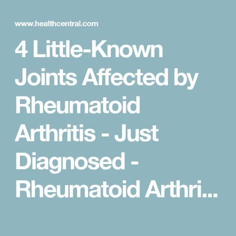 4 Little-Known Joints Affected by Rheumatoid Arthritis - Just Diagnosed - Rheumatoid Arthritis | HealthCentral