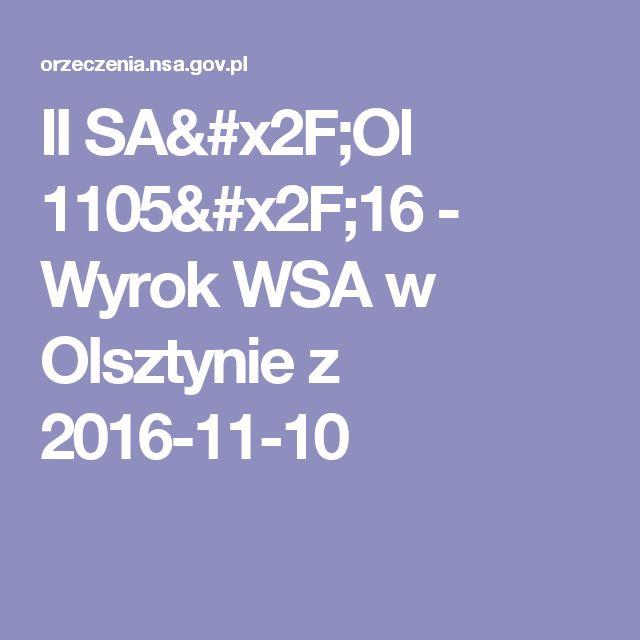 II SA/Ol 1105/16 - Wyrok WSA w Olsztynie z 2016-11-10