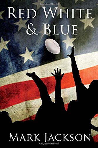 Red, White and Blue by Mark Jackson https://www.amazon.co.uk/dp/1785892851/ref=cm_sw_r_pi_dp_x_fFgYyb5NF9DCN
